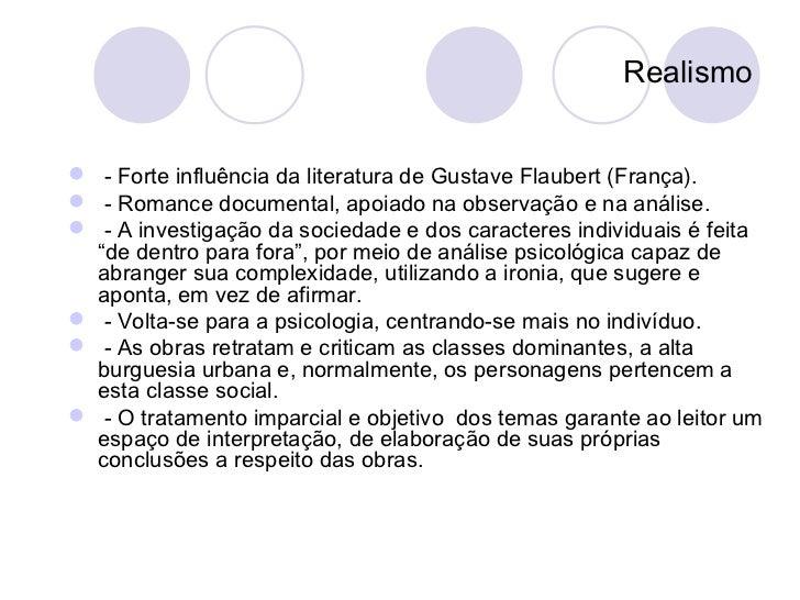 Naturalismo - Forte influência da literatura de Émile Zola (França). - Romance experimental, apoiado na experimen...