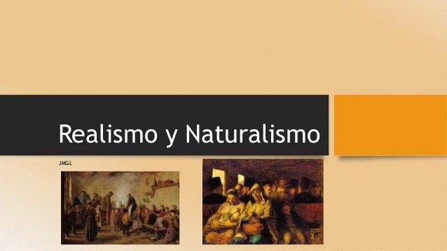 Realismo y Naturalismo JMGL