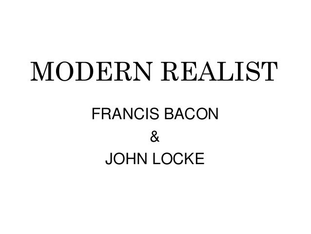The influences of francis bacon and john locke to science
