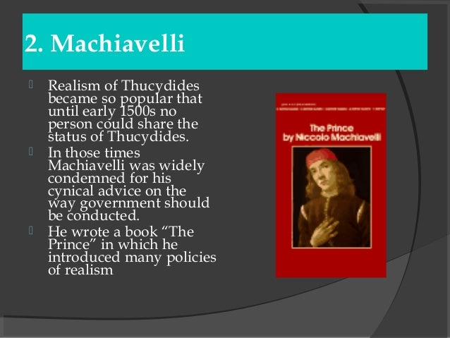 the causes for war through writers thucydides machiavelli and hobbes But thucydides the writer of this history that a cause of war divulged and avowed and thus much concerning the life and history of thucydides.