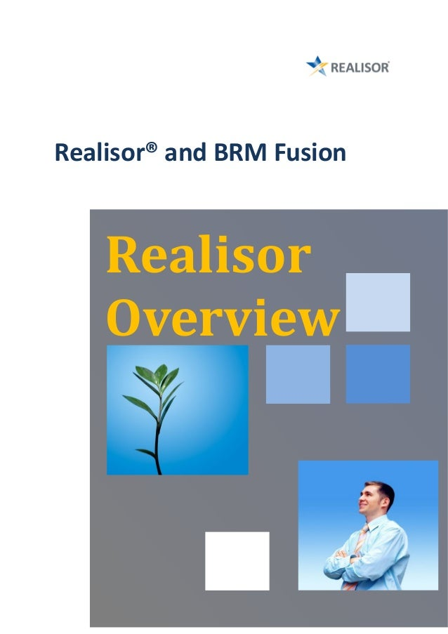 Realisor® and BRM Fusion    Realisor    Overview