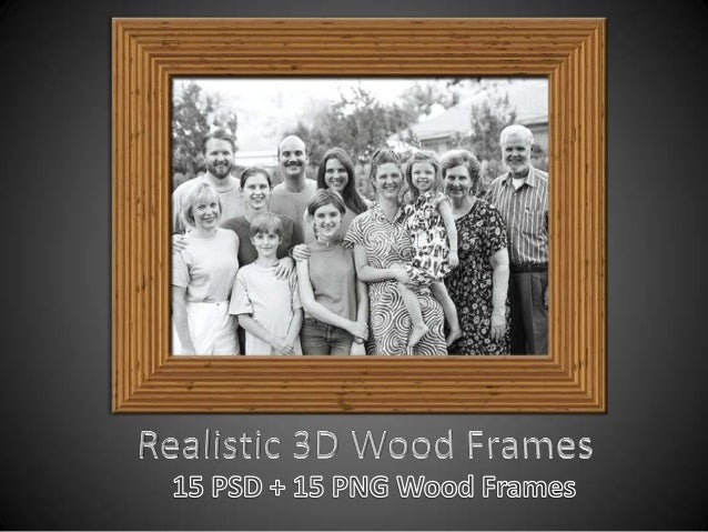 About Realistic Wood FramesSet of realistic 3D wood frames comes in PSD + PNG (withtransparent background) file formats so...