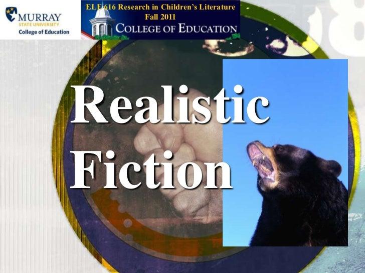 Fall 2011<br />ELE 616 Research in Children's Literature<br />RealisticFiction<br />