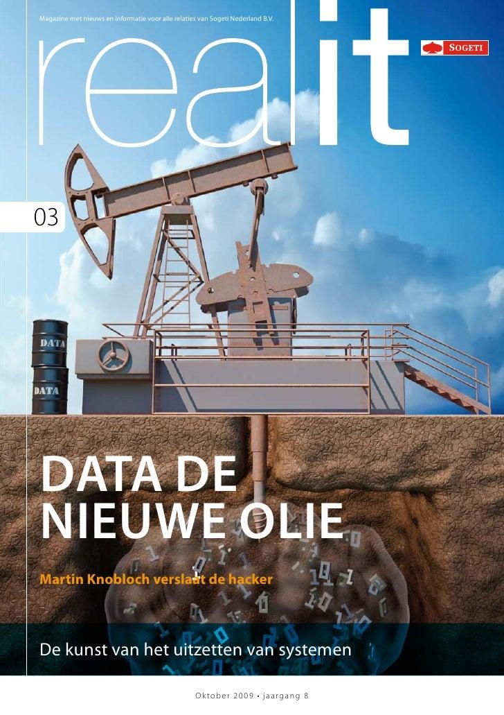 Magazine met nieuws en informatie voor alle relaties van Sogeti Nederland B.V.03Data Denieuwe olieMartin Knobloch verslaat...