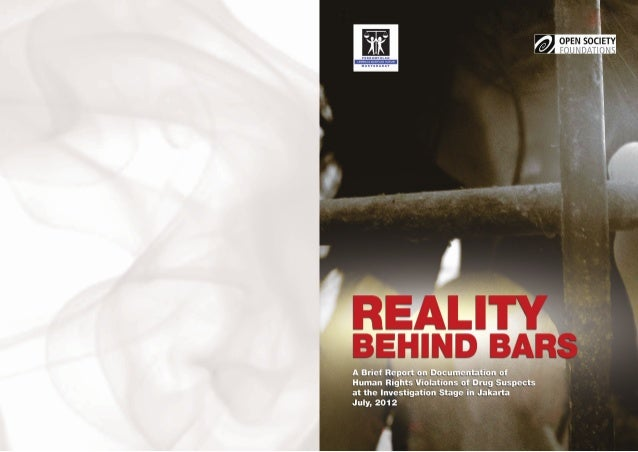 REALITY BEHIND BARS A Brief Report on Documentation of Human Rights Violations of Drug Suspects at the Investigation Stage...