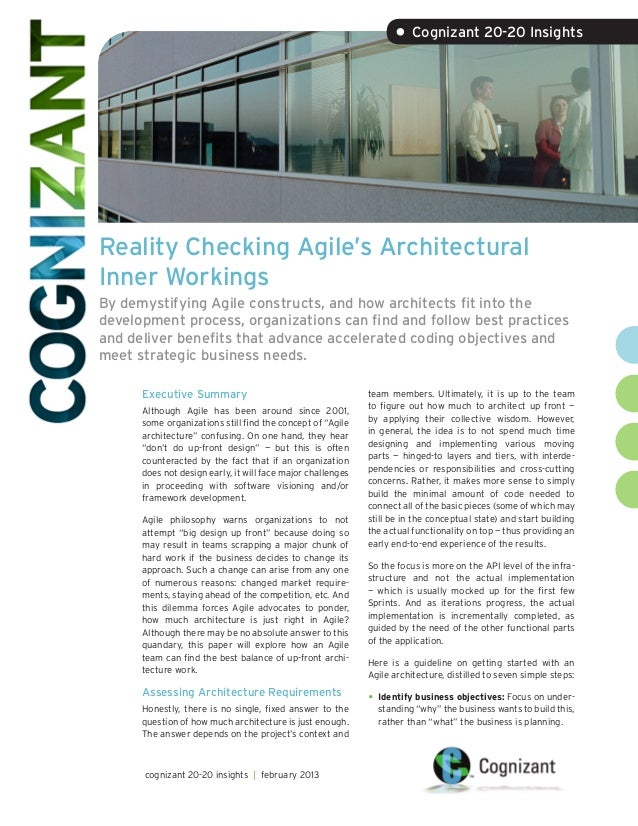 • Cognizant 20-20 InsightsReality Checking Agile's ArchitecturalInner WorkingsBy demystifying Agile constructs, and how ar...