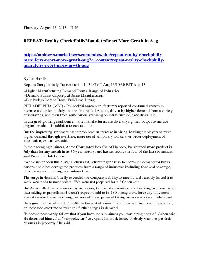 Thursday, August 15, 2013 - 07:16 REPEAT: Reality Check:PhillyManufctrsReprt More Grwth In Aug https://mninews.marketnews....