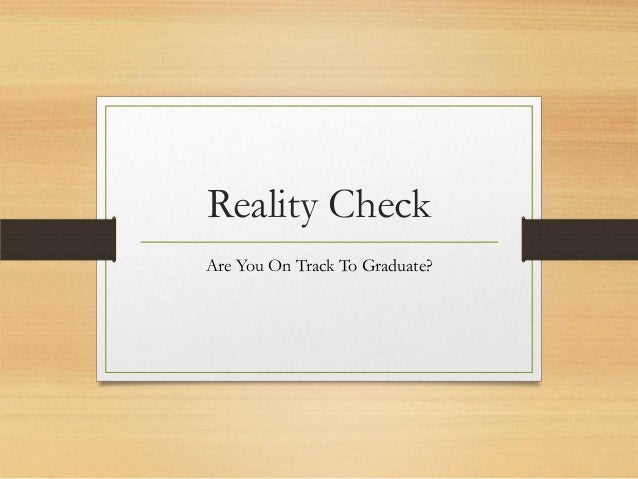Reality Check Are You On Track To Graduate?