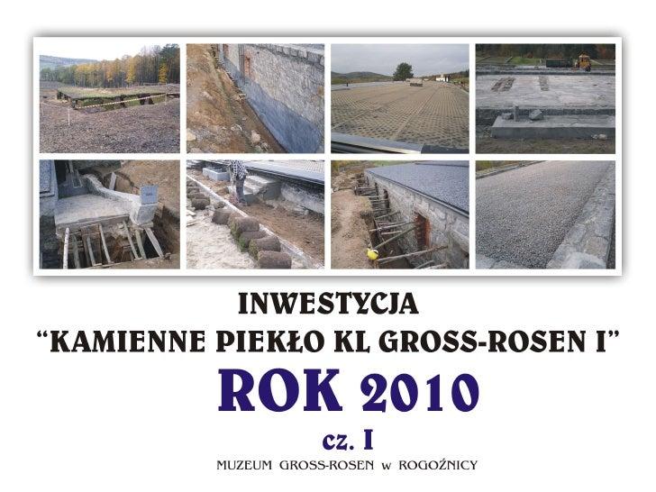 Realizacja projektu Kamienne Piekło I - 2010