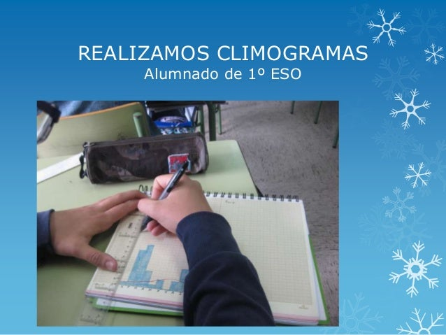 REALIZAMOS CLIMOGRAMASAlumnado de 1º ESO