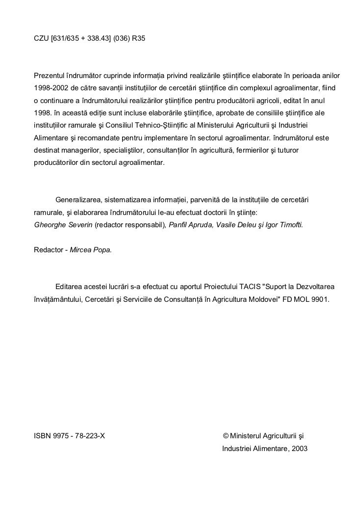 CZU [631/635 + 338.43] (036) R35Prezentul îndrumător cuprinde informaţia privind realizările ştiinţifice elaborate în peri...