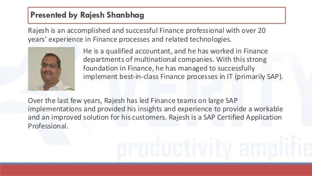 Rajesh is an accomplished and successful Finance professional with over 20 years' experience in Finance processes and rela...