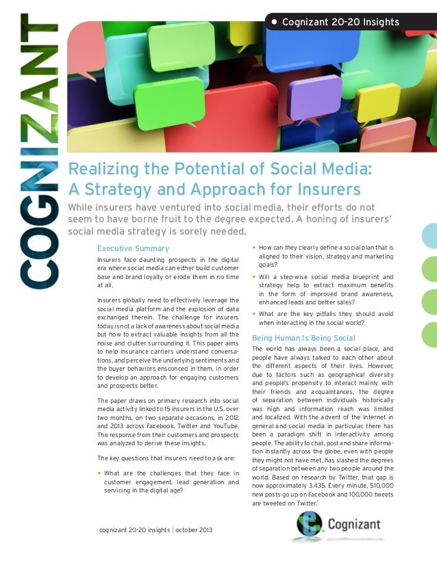 • Cognizant 20-20 Insights  Realizing the Potential of Social Media: A Strategy and Approach for Insurers While insurers h...