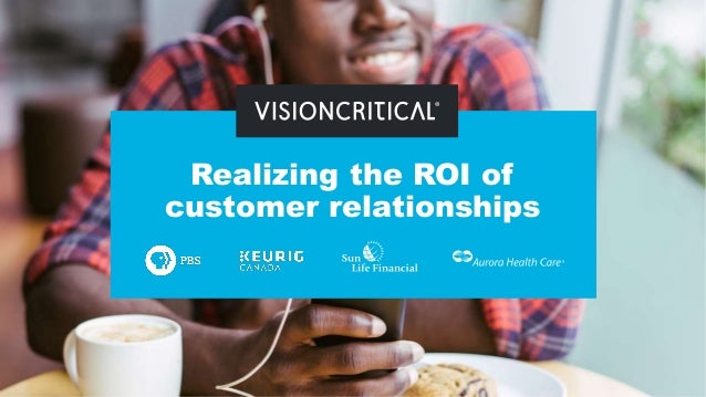 Realizing the ROI of customer relationships