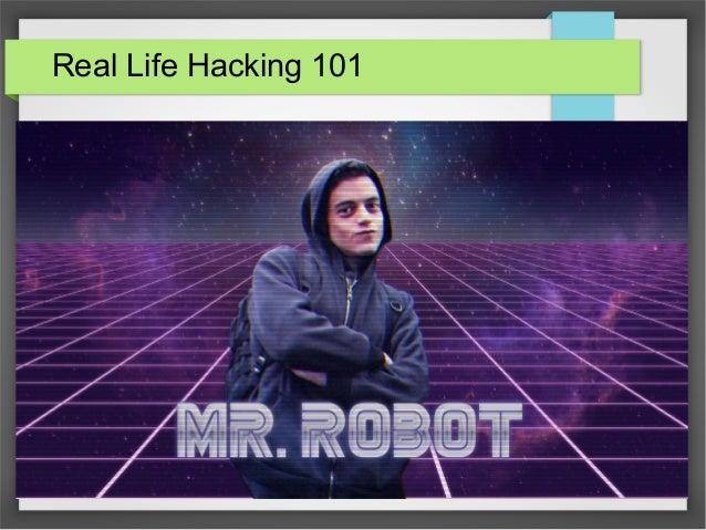 Real Life Hacking 101 1