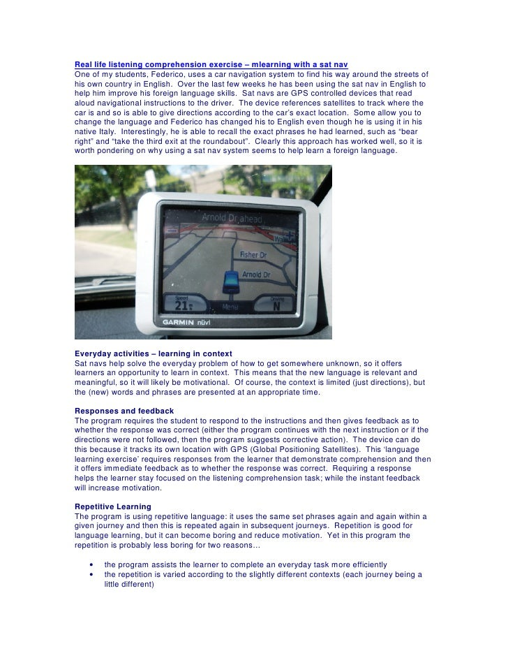 Real life listening comprehension exercise – mlearning with a sat nav One of my students, Federico, uses a car navigation ...
