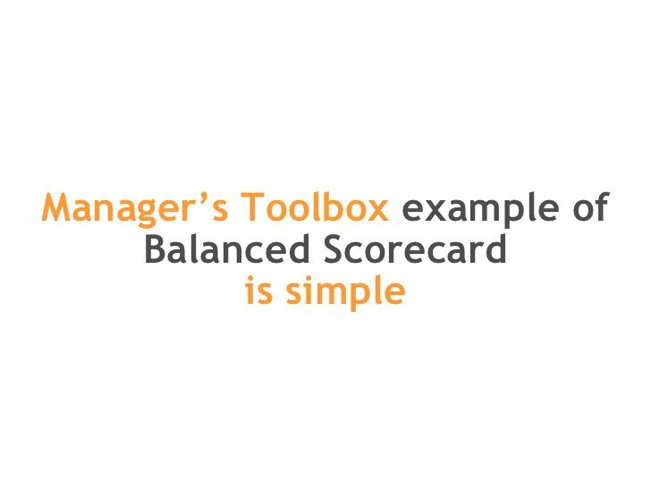 Manager's Toolbox  example of Balanced Scorecard is simple