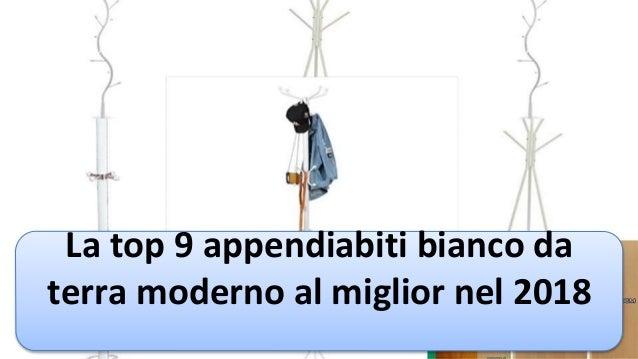 Appendiabiti Moderno.La Top 9 Appendiabiti Bianco Da Terra Moderno Al Miglior Nel