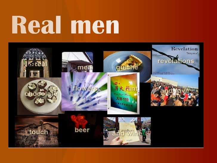 Real men<br />