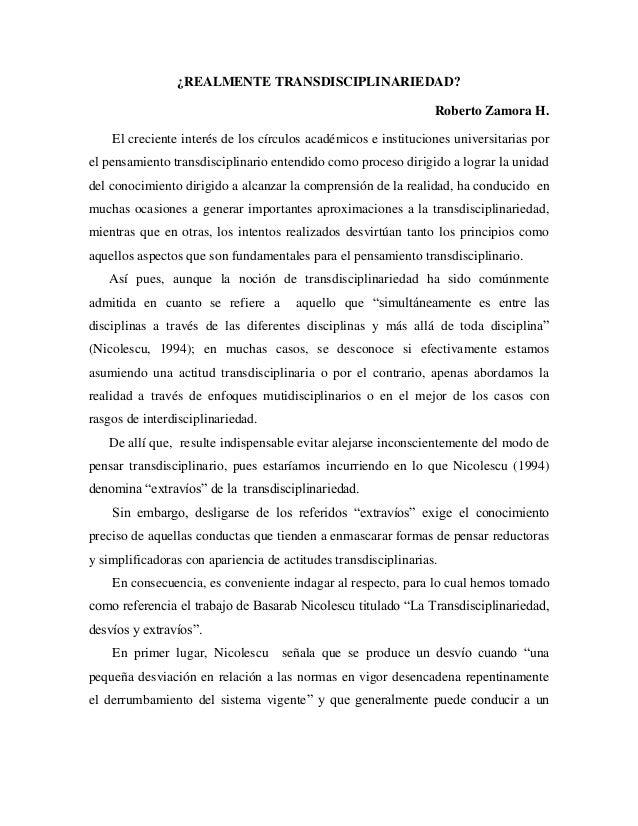 ¿REALMENTE TRANSDISCIPLINARIEDAD? Roberto Zamora H. El creciente interés de los círculos académicos e instituciones univer...