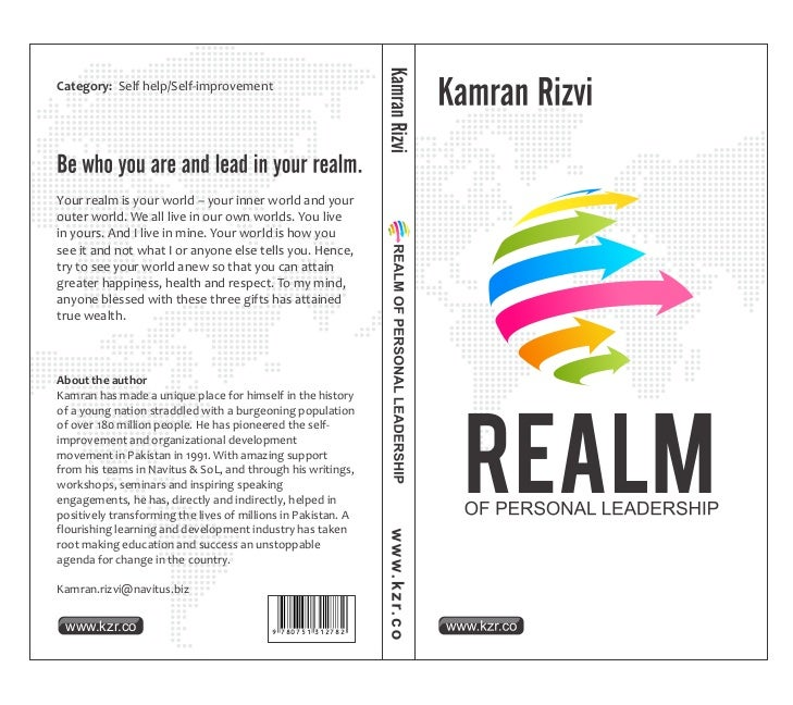 Category: Self help/Self-improvementYour realm is your world – your inner world and yourouter world. We all live in our ow...