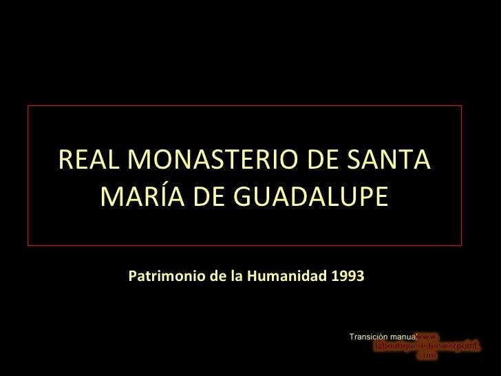 Real monasterio de_santa_maria_de_guadalupe