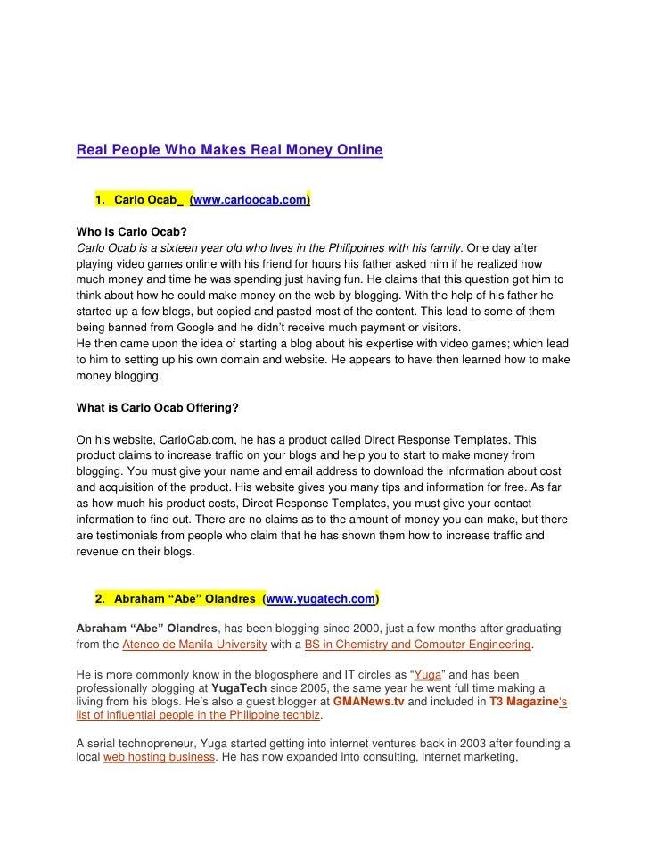Real People Who Makes Real Money Online<br /><ul><li>Carlo Ocab    (www.carloocab.com)</li></ul>Who is Carlo Ocab?<br />Ca...