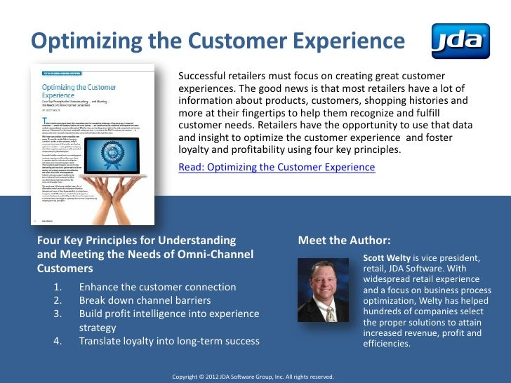 Optimizing the Customer Experience                              Successful retailers must focus on creating great customer...