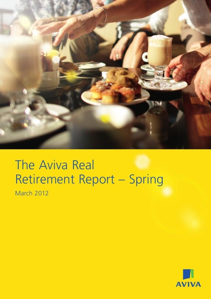 The Aviva RealRetirement Report – SpringMarch 2012