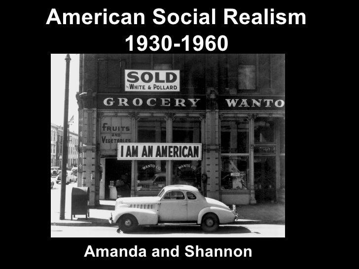 American Social Realism      1930-1960   Amanda and Shannon