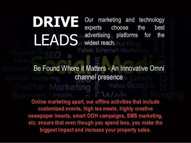 Online marketing apart, our offline activities that include customized events, high tea meets, highly creative newspaper i...