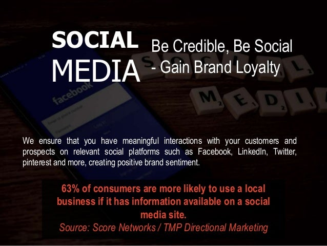 We ensure that you have meaningful interactions with your customers and prospects on relevant social platforms such as Fac...