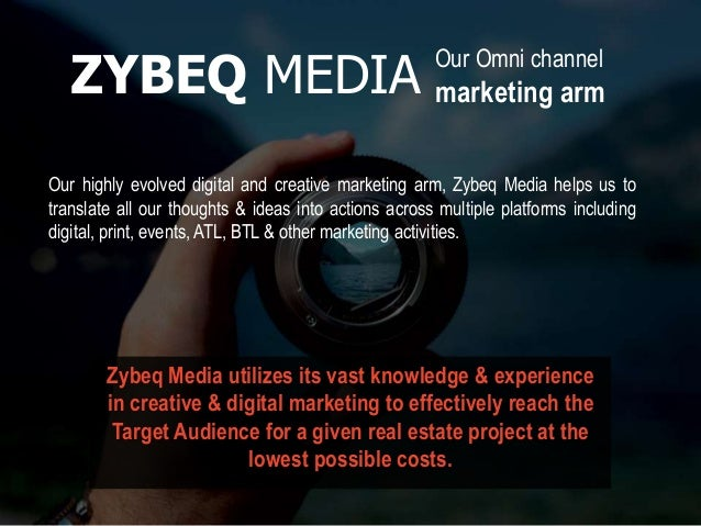 Our Omni channel marketing arm Our highly evolved digital and creative marketing arm, Zybeq Media helps us to translate al...
