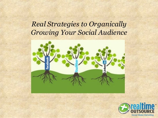 Real Strategies to Organically Growing Your Social Audience