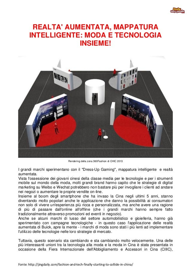 Fonte: http://jingdaily.com/fashion-and-tech-finally-starting-to-collide-in-china/ REALTA' AUMENTATA, MAPPATURA INTELLIGEN...