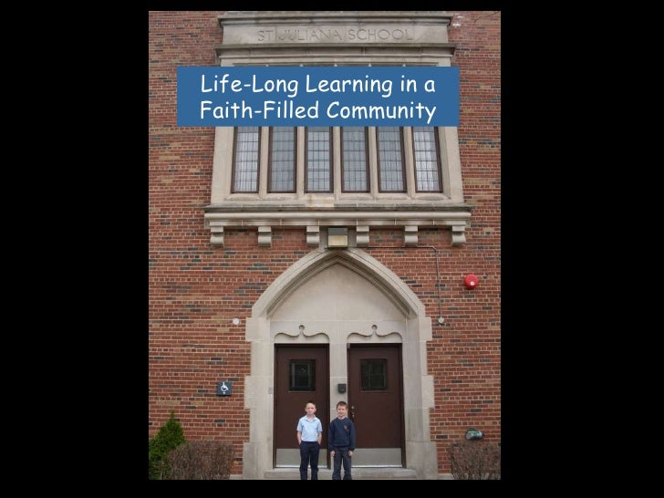 Life-Long Learning in a Faith-Filled Community