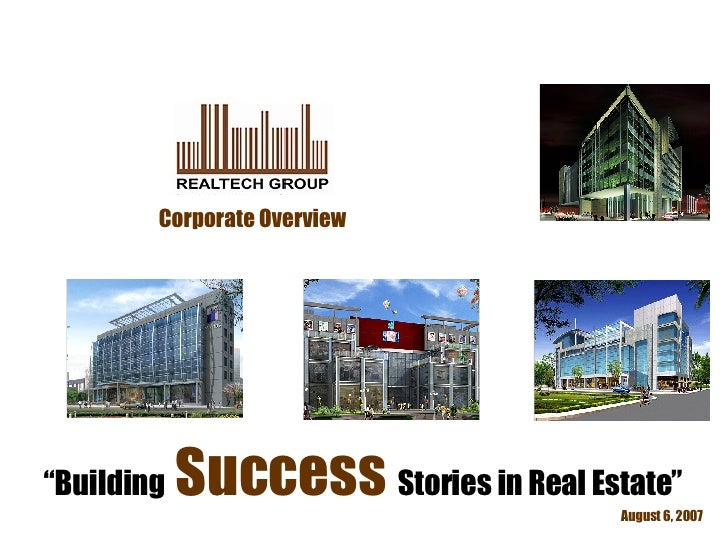 "May 27, 2009 Corporate Overview "" Building  Success  Stories in Real Estate"""