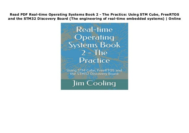 Read PDF Real-time Operating Systems Book 2 - The Practice: Usi…