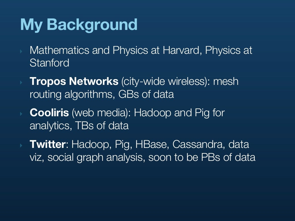 My Background‣ Mathematics and Physics