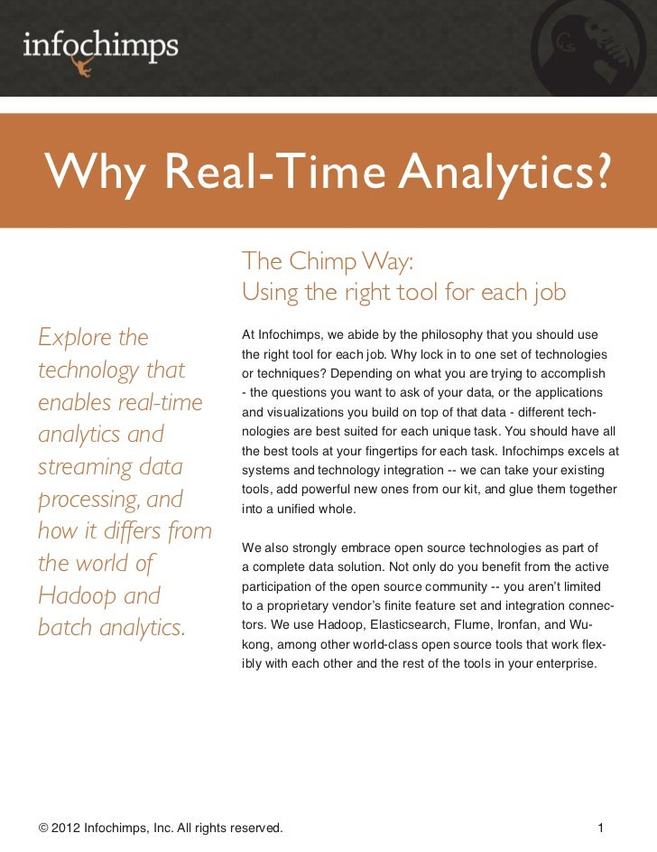Why Real-Time Analytics?                                    The Chimp Way:                                    Using the ri...