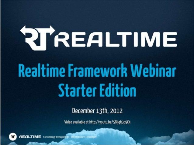 Realtime Framework Webinar - Starter Edition