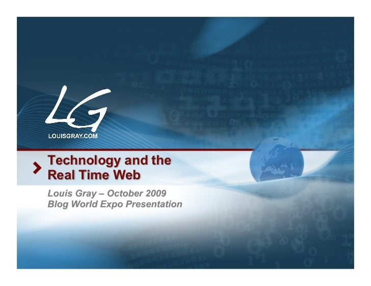 Technology and the Real Time Web