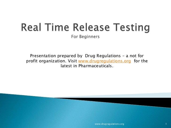 Presentation prepared by Drug Regulations – a not forprofit organization. Visit www.drugregulations.org for the           ...