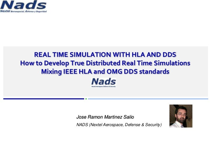 www.simware.es            REAL TIME SIMULATION WITH HLA AND DDS         How to Develop True Distributed Real Time Simulati...