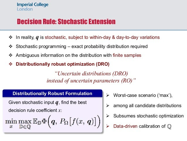 Decision Rule: Stochastic Extension v In reality, q is stochastic, subject to within-day & day-to-day variations v Stochas...