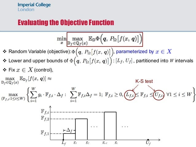 Evaluating the Objective Function v Random Variable (objective): , parameterized by v Lower and upper bounds of : , partit...