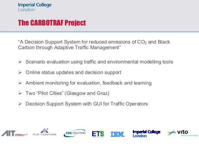 """The CARBOTRAF Project """"A Decision Support System for reduced emissions of CO2 and Black Carbon through Adaptive Traffic Ma..."""