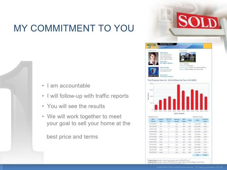MY COMMITMENT TO YOU •  I am accountable •  I will follow-up with traffic reports •  You will see the results •  We will w...
