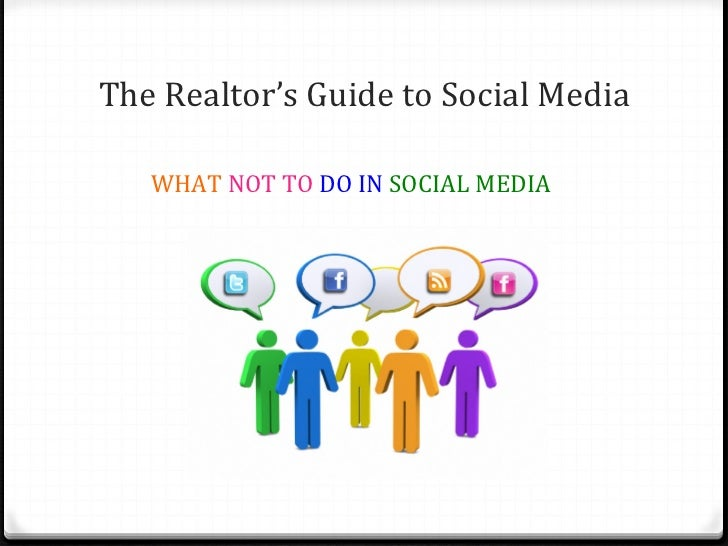 The Realtor's Guide to Social Media                                                  WHAT ...