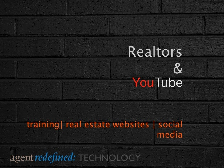Realtors                                &                          YouTubetraining| real estate websites | social         ...